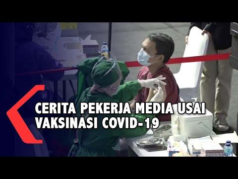 Cerita dan Pengalaman Pekerja Media usai Jalani Vaksinasi Covid-19