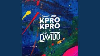 Kpro Kpro (feat. DaVido) (Remix)