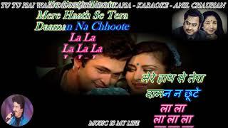 Tu Tu Hai Wahi ( Ye Wada Raha )  Karaoke With Scrolling Lyrics Eng. & हिंदी