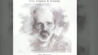 Eric Clapton & Friends - Cajun Moon