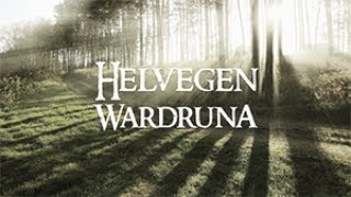 Helvegen  Wardruna [with English Lyrics]