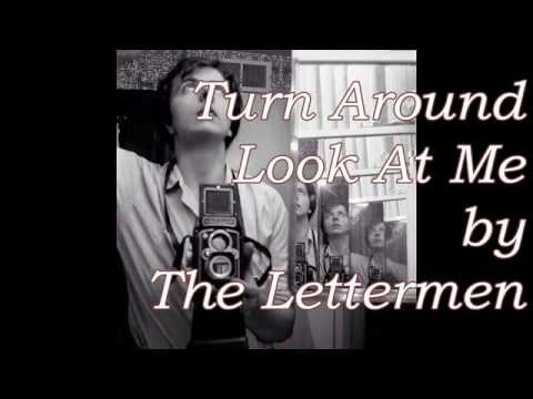 Turn Around Look At Me By The Lettermen Mp3