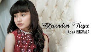 Download lagu Tasya Rosmala Kependem Tresno Mp3