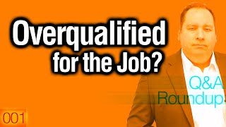 Overqualified for the Job?