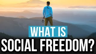 What Is Social Freedom? (2018)