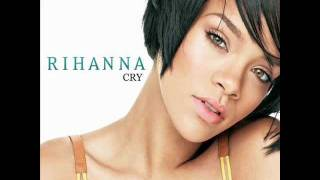 Rihanna - Cry With Lyrics