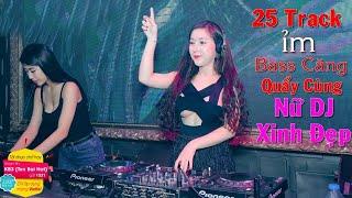 Liên Khúc Nhạc Trẻ Remix Hay Nhất 2019 Tuyển Chọn - lk nhạc trẻ REMIX 2018 - Nonstop - Nhạc DJ 2019