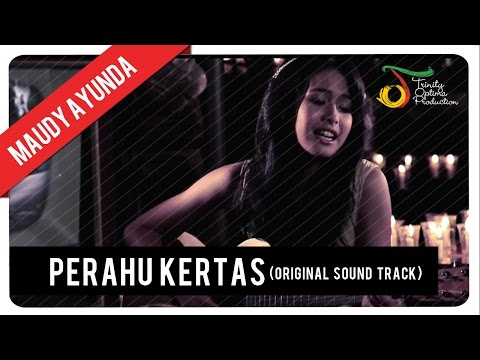 Maudy Ayunda - Perahu Kertas (OST Perahu Kertas) | Official Video Klip - Trinity Optima Production
