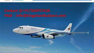 Get full Medical Support King Air Ambulance Service in Kolkata and Lucknow