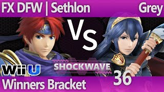 SW 36 Wii U - FX DFW | Sethlon (Roy) vs Grey (Lucina) - Winners Bracket