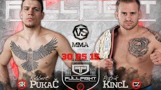 Kincl VS Pukač - Full Fight MMA