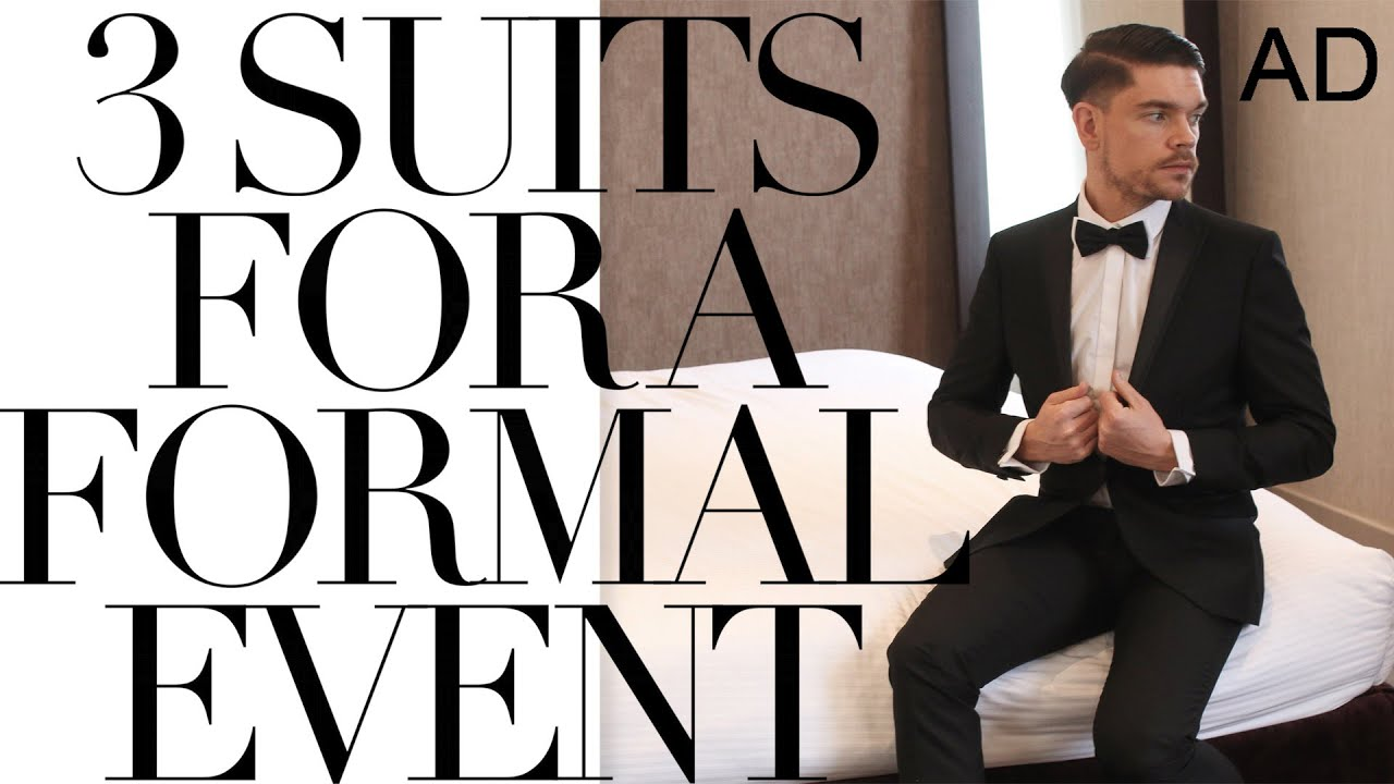 What To Wear To A Formal Event | 3 Suit Options