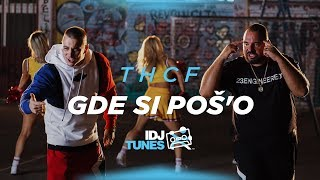 THCF   GDE SI POŠ'O (OFFICIAL VIDEO)