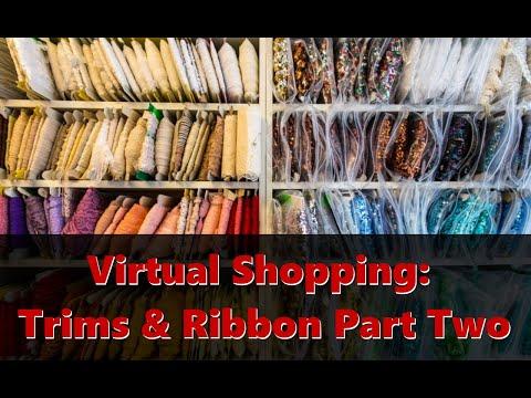 Virtual Shopping: Trims & Ribbon Part Two