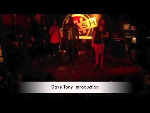 Dave Tony Intro