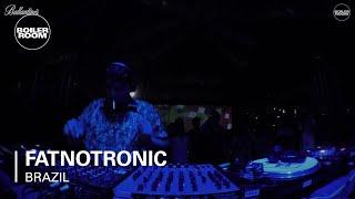 Fatnotronic - Live @ Boiler Room & Ballantine's True Music Brazil 2017