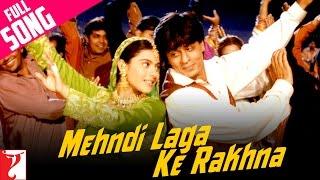 Mehndi Laga Ke Rakhna - Full Song | Dilwale Dulhania Le Jayenge | Shah Rukh Khan | Kajol