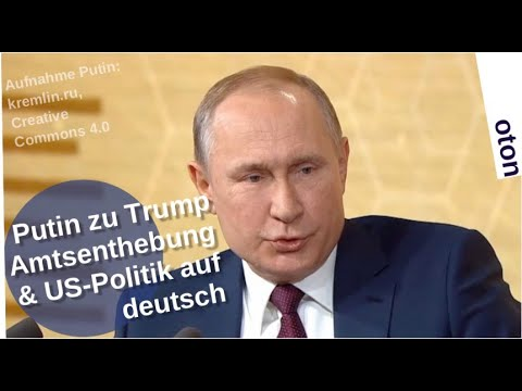 Putin zu Trump, Amtsenthebung & US-Politik auf deutsch [Video]