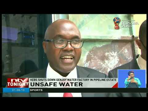 KEBS shuts down factory packaging substandard and unsafe water in Pipeline estate