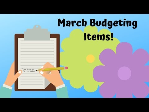 March Budgeting Items!
