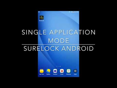 Lock Android to a Single Application using SureLock