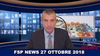 FSP News del 27 ottobre 2018