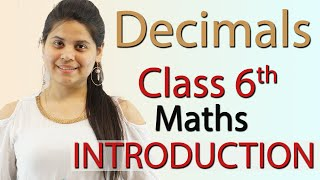 Decimals Chapter 8 - Introduction - Class 6th Maths