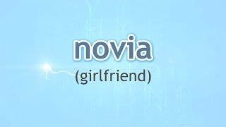 How to Pronounce Girlfriend (Novia) in Spanish