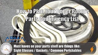 How to Plan Your Boiler Room's Parts Contingency List