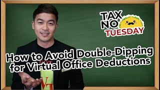 How to Avoid Double Dipping For Virtual Office Deductions