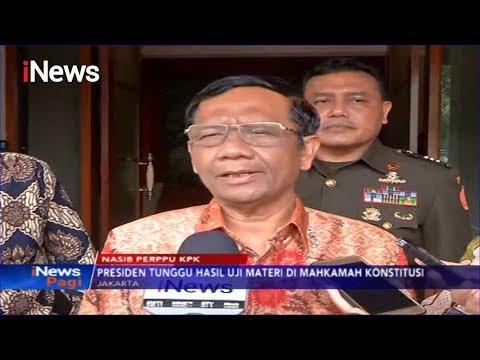 Mahfud MD Pastikan Presiden Belum Putuskan untuk Keluarkan Perppu KPK - iNews Pagi 12/11