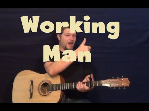 How To Play Working Man