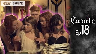 Carmilla | Episode 18 | Based on the J. Sheridan Le Fanu Novella