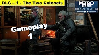 Metro Exodus DLC The Two Colonels - Gameplay Part 1