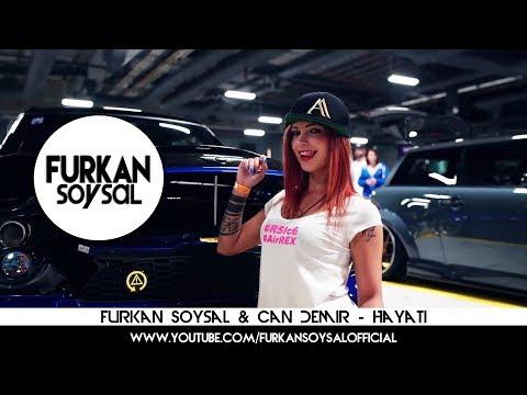 Furkan Soysal & Can Demir – Hayati