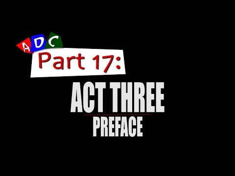 A Dying Culture | Part seventeen: Act Three, Preface