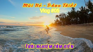 Du Lịch Biển: Trải Nghiệm Tắm Biển Tại Mũi Né | Sinh Vlog