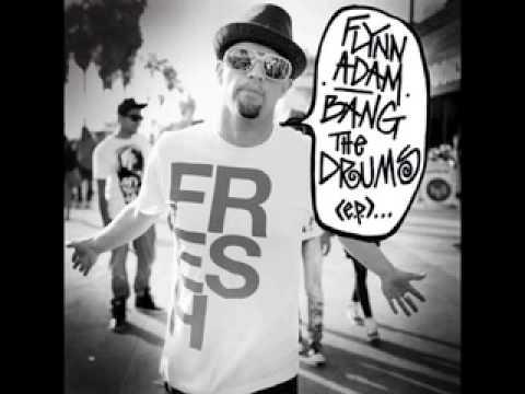 (King Hinckson Remix)  Flynn Adam- Bang the Drums