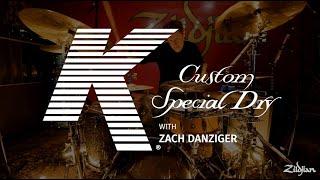 K Custom Special Dry Cymbal Set - Zach Danziger