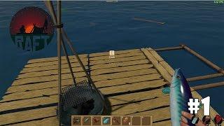 Raft #1 - На плоту посреди океана