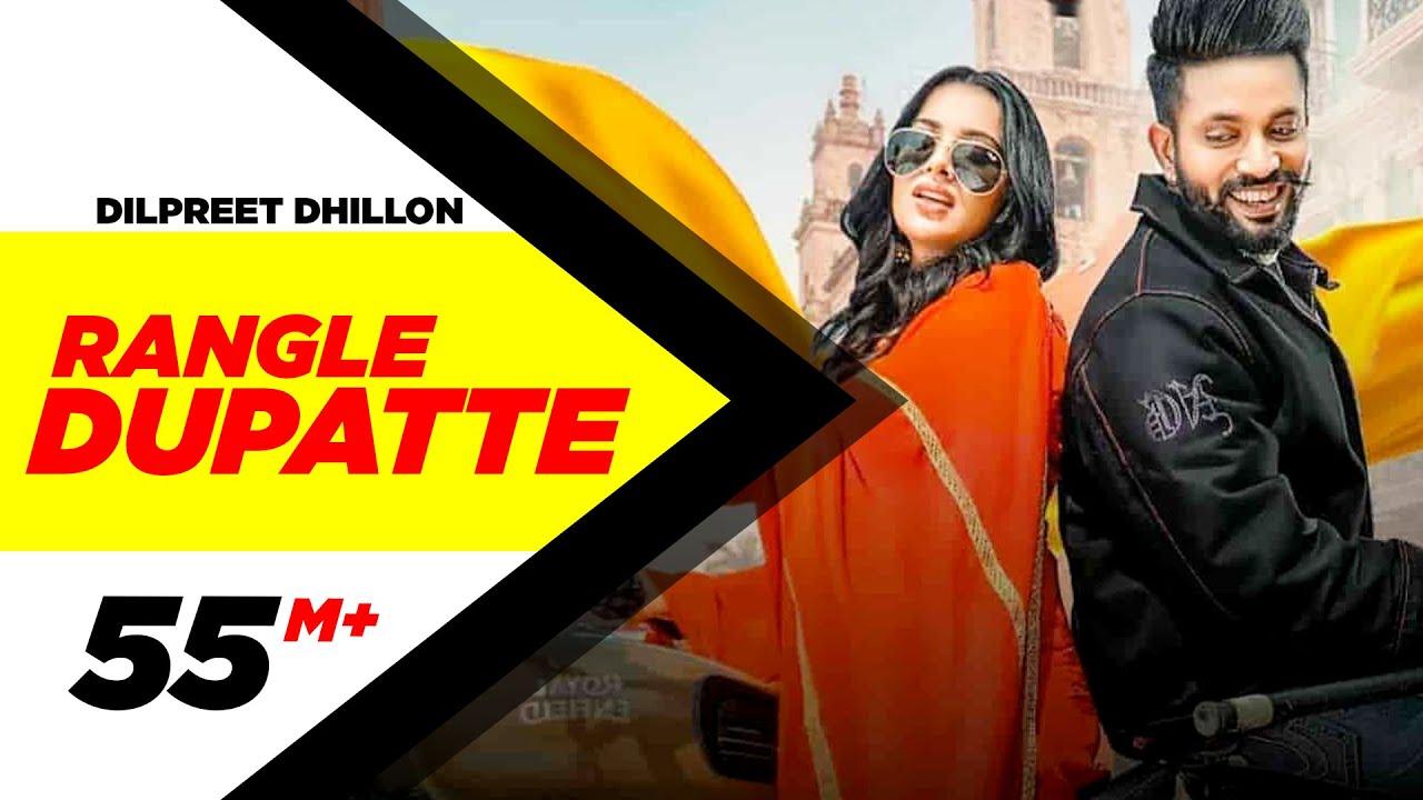 Rangle Dupatte Lyrics by Dilpreet Dhillon and Sara Gurpal
