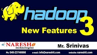 Hadoop 3 New Features | Hadoop Tutorial Videos | Mr. Srinivas