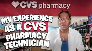 My Experience Working At CVS As A Pharmacy Technician