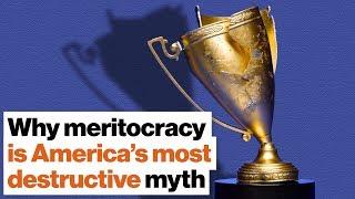 Why meritocracy is America's most destructive myth | DeRay Mckesson