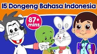 15 Dongeng bahasa Indonesia - Dongeng anak   Kartun Untuk Anak   Animasi Kartun Bahasa Indonesia