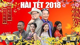 Hài Tết 2018 | Phim Hài Quang Tèo, Trung Hiếu, Bình Trọng Mới Nhất 2018 - Đại Gia Chân Đất 8 FULL HD