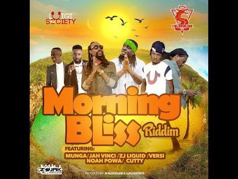 (FULL PROMO) Morning Bliss Riddim Mix – ZJ KEE-ZAH KE