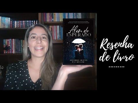 Resenha do livro Além do esperado, de Socorro Araújo e Pat Müller