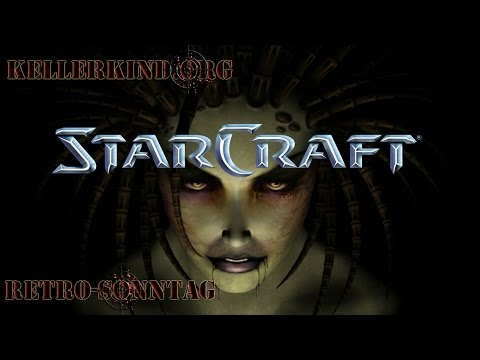 Retro-Sonntag [HD] #026 – Starcraft Broodwar – Teil 1 ★ Let's Show Game Classics