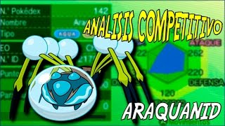 Araquanid  - (Pokémon) - ARAQUANID, LA ARAÑA INDESTRUCTIBLE - ANALISIS COMPETITIVO